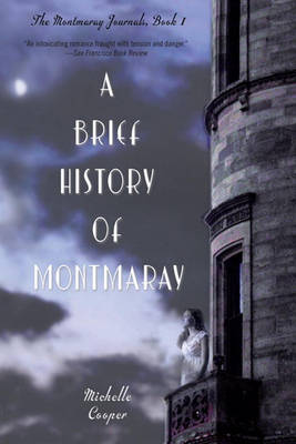 Brief History of Montmaray by Michelle Cooper
