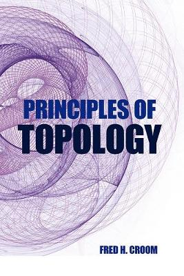 Principles of Topology by Fred H. Croom