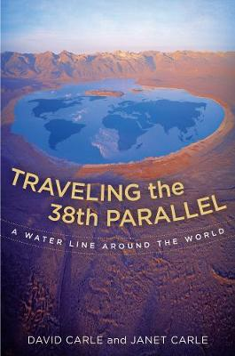 Traveling the 38th Parallel by David Carle