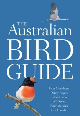 Australian Bird Guide by Peter Menkhorst
