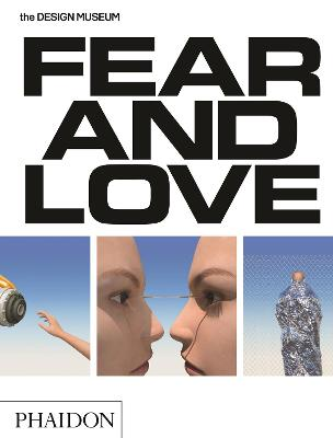 Fear & Love by Milton Glaser