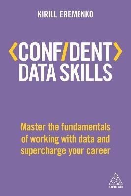 Confident Data Skills by Kirill Eremenko