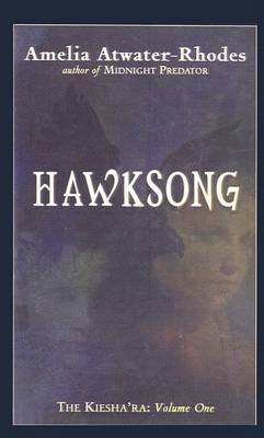 Hawksong by Amelia Atwater-Rhodes