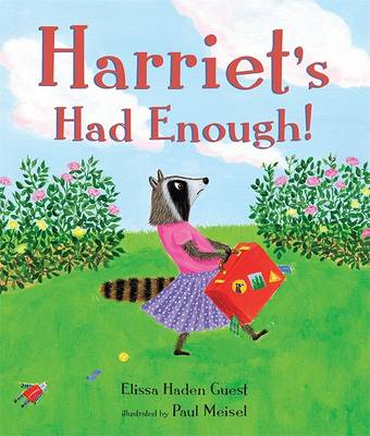 Harriet's Had Enough by Elissa Haden Guest