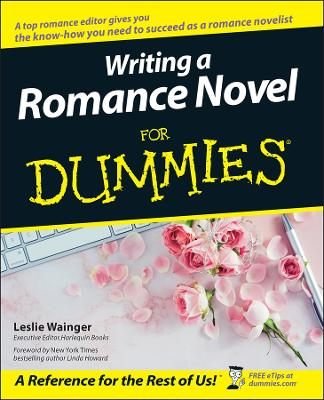 Writing a Romance Novel For Dummies book