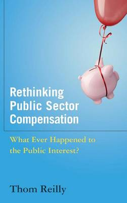 Rethinking Public Sector Compensation book