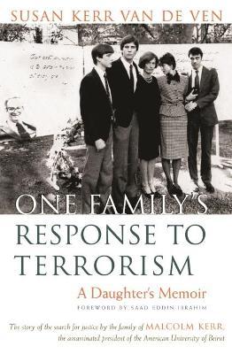 One Family's Response To Terrorism by Susan Kerr Van De Ven