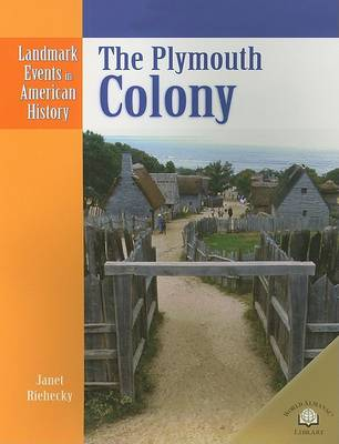 The Plymouth Colony by Janet Riehecky