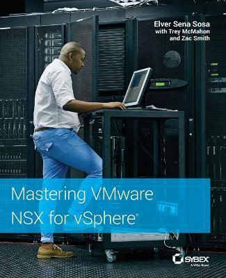 Mastering VMware NSX for vSphere book