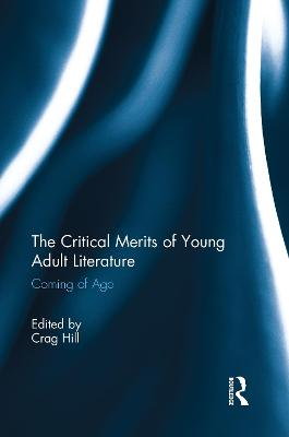 Critical Merits of Young Adult Literature book