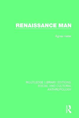 Renaissance Man by Agnes Heller