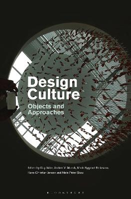 Design Culture: Objects and Approaches by Guy Julier