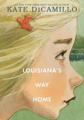 Louisiana's Way Home by DiCamillo Kate