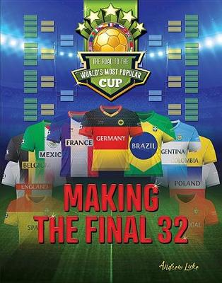 Making the Final 32 by Andrew Luke