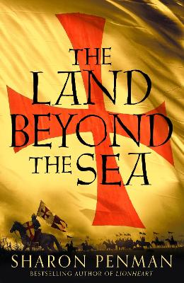 The Land Beyond the Sea by Sharon Penman