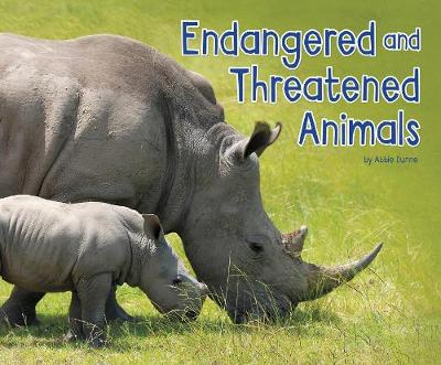 Endangered and Threatened Animals by Abbie Dunne