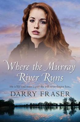 Where The Murray River Runs book