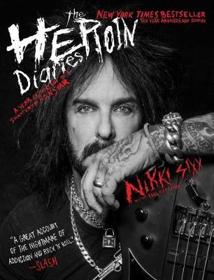 Heroin Diaries: Ten Year Anniversary Edition book