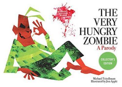 The Very Hungry Zombie: A Parody by Michael Teitelbaum