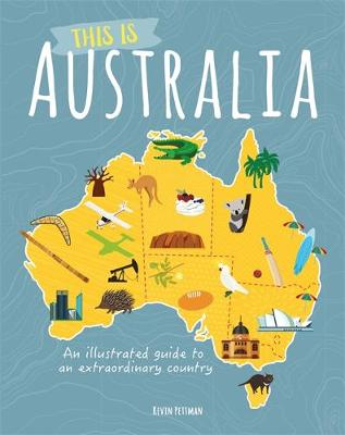 This is Australia by Kevin Pettman