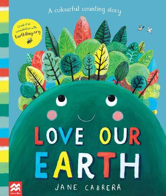 Love Our Earth: A Colourful Counting Story book