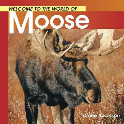 Welcome to the World of Moose book