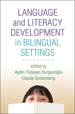 Language and Literacy Development in Bilingual Settings book