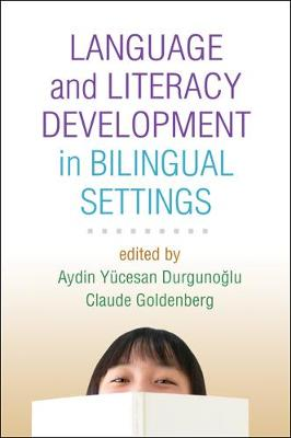 Language and Literacy Development in Bilingual Settings book