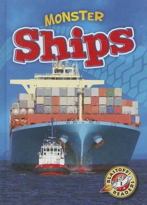Monster Machines: Ships by Chris Bowman