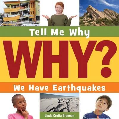 We Have Earthquakes by Linda Crotta Brennan