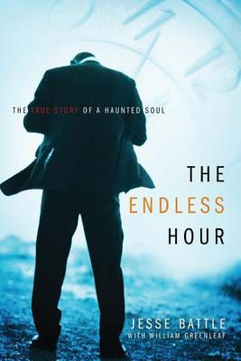 The Endless Hour by Jesse Battle