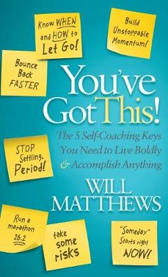 You've Got This by Will Matthews