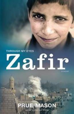 Zafir: Through My Eyes by Prue Mason