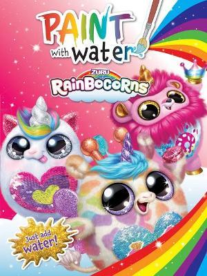 Rainbocorns: Paint with Water book