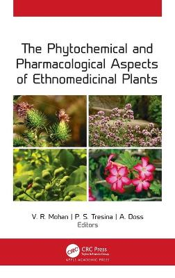 The Phytochemical and Pharmacological Aspects of Ethnomedicinal Plants book