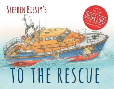 Stephen Biesty's To The Rescue by Rod Green
