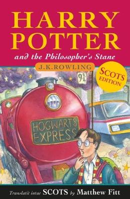 Harry Potter and the Philosopher's Stane: Harry Potter and the Philosopher's Stone in Scots by J. K. Rowling