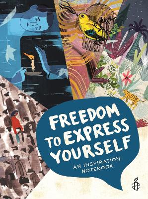 Freedom to Express Yourself by Amnesty International