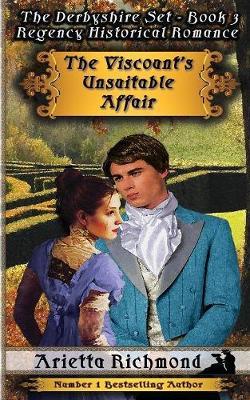 The Viscount's Unsuitable Affair by Arietta Richmond