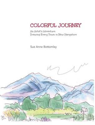 Colorful Journey by Sue Anne Bottomley