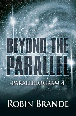 Beyond the Parallel by Robin Brande