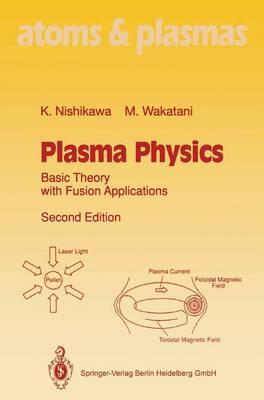 Plasma Physics by Kyoji Nishikawa