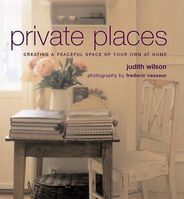 Private Places by Judith Wilson