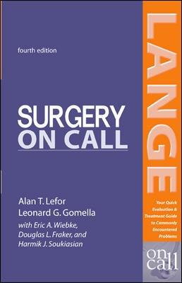 Surgery On Call, Fourth Edition by Alan T. Lefor