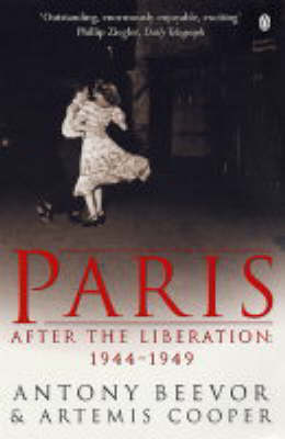 Paris After The Liberation: New Edition by Antony Beevor