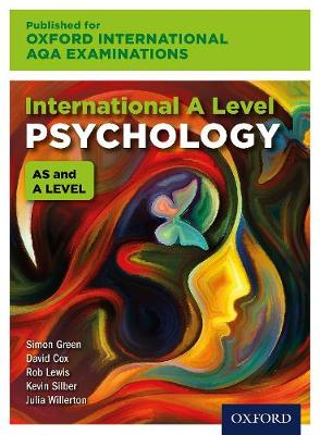International A Level Psychology for Oxford International AQA Examinations by Julia Willerton