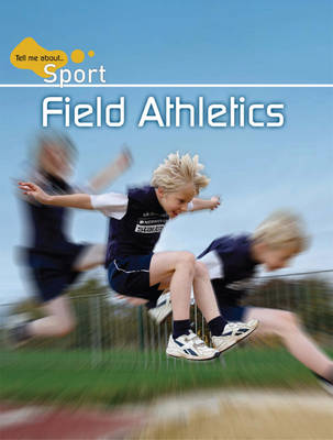 Field Athletics by Clive Gifford