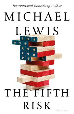 The Fifth Risk: Undoing Democracy book