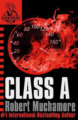 CHERUB: Class A by Robert Muchamore