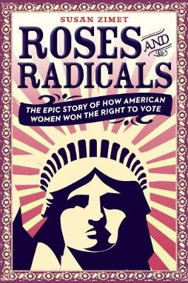 Roses and Radicals by Susan Zimet